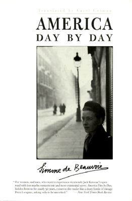 America Day by Day By Beauvoir, Simone de/ Cosman, Carol (TRN)/ Brinkley, Douglas (FRW)